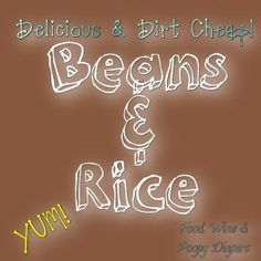 Dirt Cheap Beans & Rice Recipe - Part of the Weekly Money-Saving Meals Series from FoodWineAndPoopyDiapers.com