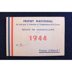 Seconde Guerre Mondiale, Résistance en 1944 - Carte d'adhésion Membre Front National WWII, French resistance 1944 - membership card to Front National