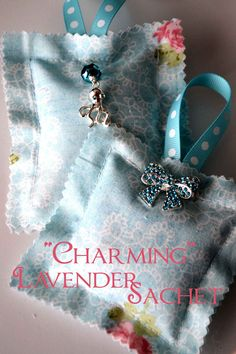 """Charming"" Lavender Sachet featuring the new Martha Stewart Jewelry line!! Easy Tutorial!!"