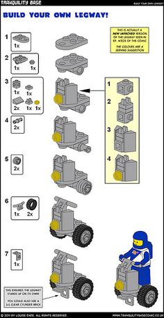 """Like a Segway, but cooler! Instructions for models used in Tranquility Base Comic. Originally published in 2011 as bonus comic content. These instructions are free and (to borrow a concept) """"open source"""": feel free to use them, modify them or whatever. Don't repackage or sell them though -- that would be a sucky move. Or, more formally: These instructions are licensed under a Creative Commons Attribution-NonCommercial-ShareAlike 3.0 Unported License. All instructions have been made using MLC"""