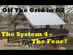 Off The Grid In OZ The System 4  The Fear