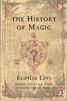"Ceremonial Magick:  #Ceremonial #Magick ~ ""The History of Magic,"" by  Eliphas Lévi."