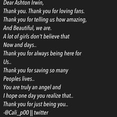 Thank you, Ashton.(: < Wow. that makes me cry. You guys are the best fans in the world! I love you guys soo much! Means a lot to me!!!