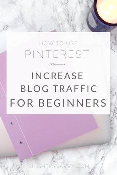 How to increase blog traffic from Pinterest for beginners. Tips and tricks for joining group boards, gaining followers, and monetizing your blog.