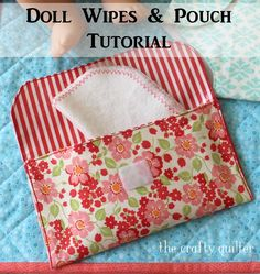 Doll Wipes and Pouch tutorial   The Crafty Quilter   Bloglovin'