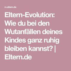 Eltern-Evolution: Wie du bei den Wutanfällen deines Kindes ganz ruhig bleiben kannst?  | Eltern.de