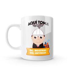 Mug - Aquí toma el mejor ingeniero industrial del universo, encuentra este producto en nuestra tienda online y personalízalo con un nombre o mensaje. Chocolate Caliente, Snoopy, Mugs, Character, Coffee Cup, Store, Universe, Presents, Creativity