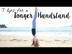 7 Tips/Tricks to hold a Handstand Longer! - YouTube