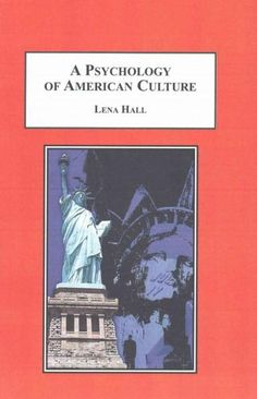 A Psychology of American Culture