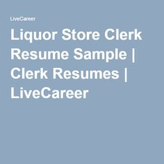 great index full of information to improve your job search and resume building i especially love the skills examples under the resume link - Liquor Store Clerk Sample Resume