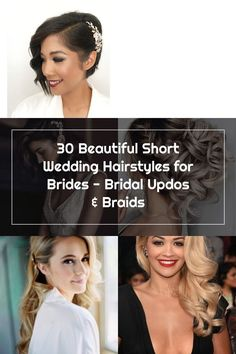 30 Beautiful Short Wedding Hairstyles for Brides Wedding Hair Side, Bridal Updo, Bride Hairstyles, Brides, Hair Styles, Beautiful, Hairstyles For Brides, Hair Plait Styles, Bridal Hairstyles
