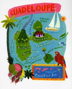Like the large area map on the bottom David Dean - Map of Guadeloupe Marie Galante, Travel Maps, Places To Travel, Pointe À Pitre, Area Map, Sailing Trips, Travel Illustration, Vintage Travel Posters, Travel Around The World