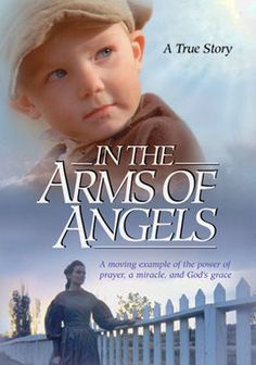 In the Arms of Angels aka A Pioneer Miracle (2003) Based on a true story. When 8-year-old Belle disobeys her father, she puts herself and her younger brother in peril from a rock slide -- but God intervenes and saves the children. And though Belle never tells a soul about the miraculous rescue, years later, her father finds out exactly what happened during the life-changing event. Winner of the Grand Remi Award at the 2004 Worldfest Houston Film Festival. TS bio...not on Netflix