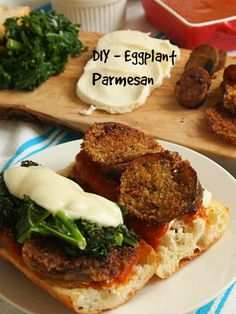 Make Your Own Eggplant Parmesan Sandwiches - set it up and let your guest make their own.