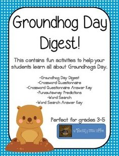 """Punxsutawney Phil sure is famous on February 2nd of every year! Your kids are sure to enjoy this pack of Literacy Activities to learn about the historical background of Groundhog's Day!This product includes:*""""Newspaper Article"""" Informational Text to teach students about Groundhog's Day*Comprehension Questions in the form of a Crossword Puzzle*Word Search with Key Vocabulary Terms*Punxsutawney Predictions for students to participate in the annual tradition"""