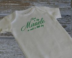Such a Big Miracle in such a little boy..Such a Big Miracle in such a little girl...  Great Baby Shower Gift...Or coming home outfit on Etsy, $12.00