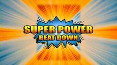 Les épisodes de Super Power Beat Down