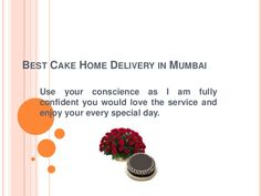 Online Shop of Exclusive Flower and yummy cakes Delivery in Mumbai Cake Home Delivery, In Mumbai, Yummy Cakes, Special Day, Flowers, Shopping, Royal Icing Flowers, Flower, Florals
