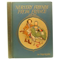 Nursery Friends from France, 1927