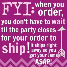 Jamberry is great because if you place and order in a party, you don't have to wait for everyone else to place theirs, your order will be sent straight away!