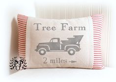 Tree Farm w/vintage style truck design  This listing is for the 2-piece PILLOW COVER ONLY. Inserts are widely available at craft and fabric stores as well as online.     THE PILLOW COVER  • 12 x 16 inches or 12x22 inches.   •The outer pocket is made of light oatmeal colored, crinkled, cotton drop cloth. • The inner ticking stripe features an envelope style closure.  • Design is painted in medium gray paint . • The edges are serged or zig-zag stitched for durability and ease of care.  • I…
