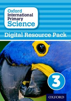 oxford international primary science stage 3 age 7 8 student workbook 3