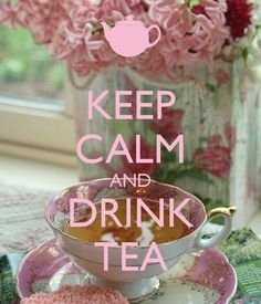 KEEP CALM AND DRINK TEA created by eleni.---- ELEGANTLY. ENGLISHLY.