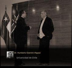 Dr. Humberto Giannini, Premio Nacional Hds. y C. S. - Miembro Consejo Editorial de REVISTA OBSERVACIONES FILOSÓFICAS y Adolfo Vasquez Rocca PHD. Director