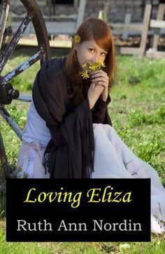 Loving Eliza (South Dakota Series: Book 1) by Ruth Ann Nordin