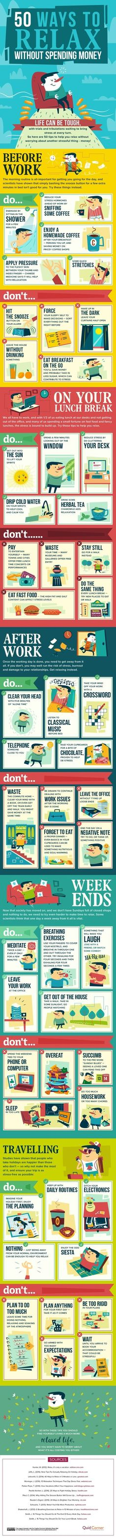 50 Ways to Relax without Spending Money. This enormous infographic is a guide to the do's and don'ts of living a more relaxing and stress-free life -- WITHOUT breaking the bank! Stress Management, Project Management, Stress Free, Stress Relief, Anxiety Relief, Health And Wellness, Health Tips, Mental Health, Citation Motivation Sport