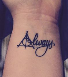 "Deathly Hallows ""always"" wrist tattoo"