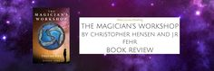 Book Review: THE MAGICIAN'S WORKSHOP (The Magician's Workshop Volume 1) BY CHRISTOPHER HANSEN