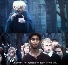 """I did not leave south side for this!""