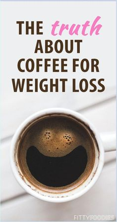 The Basic Facts of Coffee for Weight Loss Weight Loss Meals, Quick Weight Loss Tips, Weight Loss Drinks, Losing Weight Tips, Weight Loss Smoothies, Healthy Weight Loss, Weight Gain, How To Lose Weight Fast, Lost Weight
