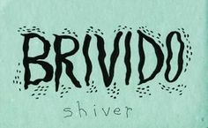 Learning Italian Language ~ Brivido (shiver) IFHN