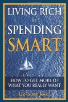 Free Kindle Book For A Limited Time : Living Rich by Spending Smart: How to Get More of What You Really Want - Best Free Kindle Books, Free Books, My Books, Living Rich, Book Nooks, You Really, Nonfiction, The Book, How To Get