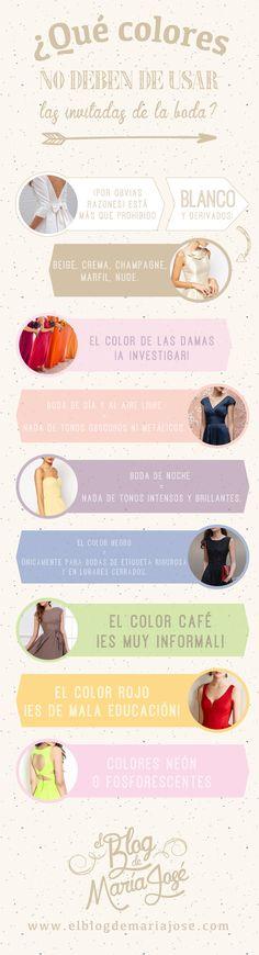 ¿Qué colores no deben de usar las invitadas de la boda? #bodas #ElBlogdeMaríaJosé #invitadasboda #infografíaboda