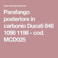 Parafango posteriore in carbonio Ducati 848 1098 1198 - cod. MCD025