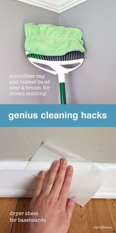 Love this cleaning hack! Use a rubber band to attach a microfiber cloth to your broom to dust those hard to reach places. You can also use a dryer sheet to remove hard to see dust from your baseboards.