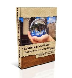 """Praise for The Marriage Manifesto (from Amazon) """"I've spent several hundred dollars over the years buying books that would fall under self help but this has to be the best buy of all."""" ~ Candace """"…..."""