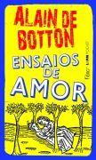 Ensaios de Amor, meu primeiro Alain de Botton, maio de 1996