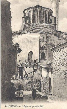 Thessaloniki, the church of Prophet Elias Pictures Of Turkeys, Old Pictures, Old Photos, Turkey History, Latina, Thessaloniki, Ottoman Empire, Historical Pictures, Istanbul Turkey