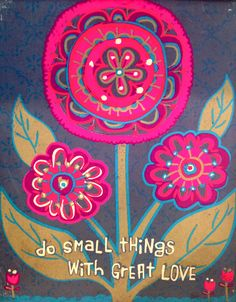 Do small things with great love... Natural Life