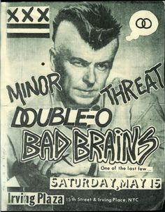 minor threat flyer featuring punk Ronnie Raygun ahh the 80s