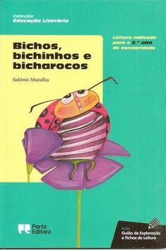 Bichos, bichinhos e bicharocos  Bichos, bichinhos e bicharocos, de Sidónio Muralha