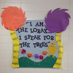 The Lorax Bulletin Board....do my OES peeps recognize this???
