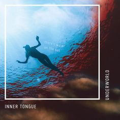 """""""Underworld"""" by Inner Tongue was added to my Discover Weekly playlist on Spotify"""