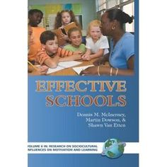 McInerney, D. et al. (Eds.) Effective schools. Greenwich, CT: Information Age