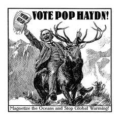 Vote Pop Haydn! Pop Haydn has a Plan!