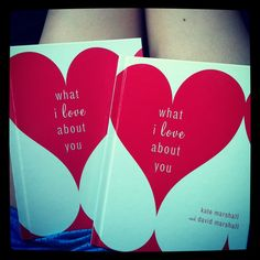 What I Love About You books for him and her to journal in for each other. When you're all done answering questions about one another swap them and enjoy reading what your spouse has to say. Great to work on while being together. Just something to spice up your relationship and great to look back on!